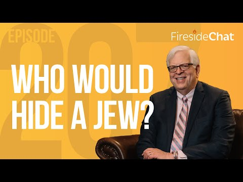 Fireside Chat Ep. 207 — Who Would Hide a Jew?