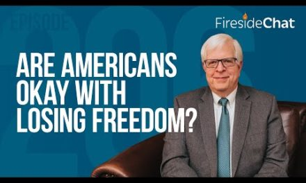 Fireside Chat Ep. 206 — Are Americans Okay with Losing Freedom?